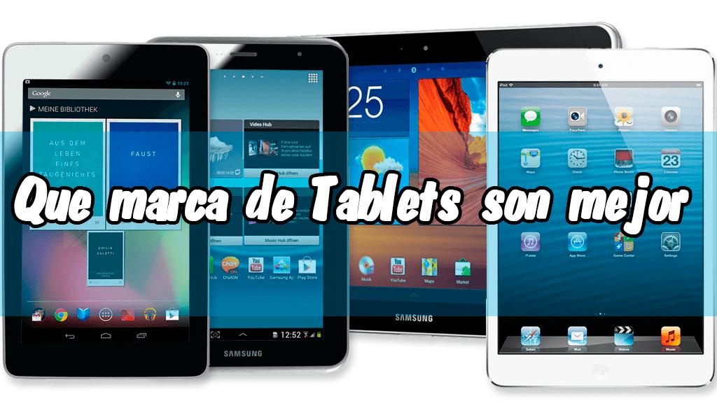 qu marca de tablet es mejor qu marca de