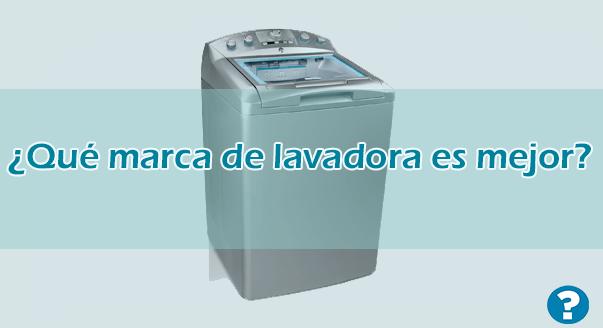 lavadora es mejor