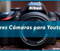 Las mejores cámaras para Youtube