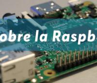 Todo sobre la Raspberry Pi y sus características