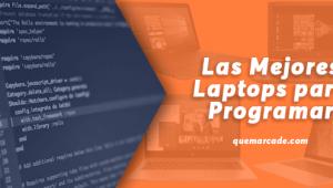 Las mejores Laptops para Programar