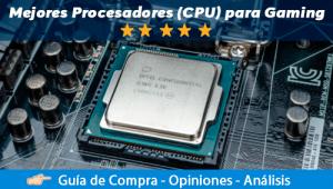 El Mejor Procesador (CPU) para Gaming 2020